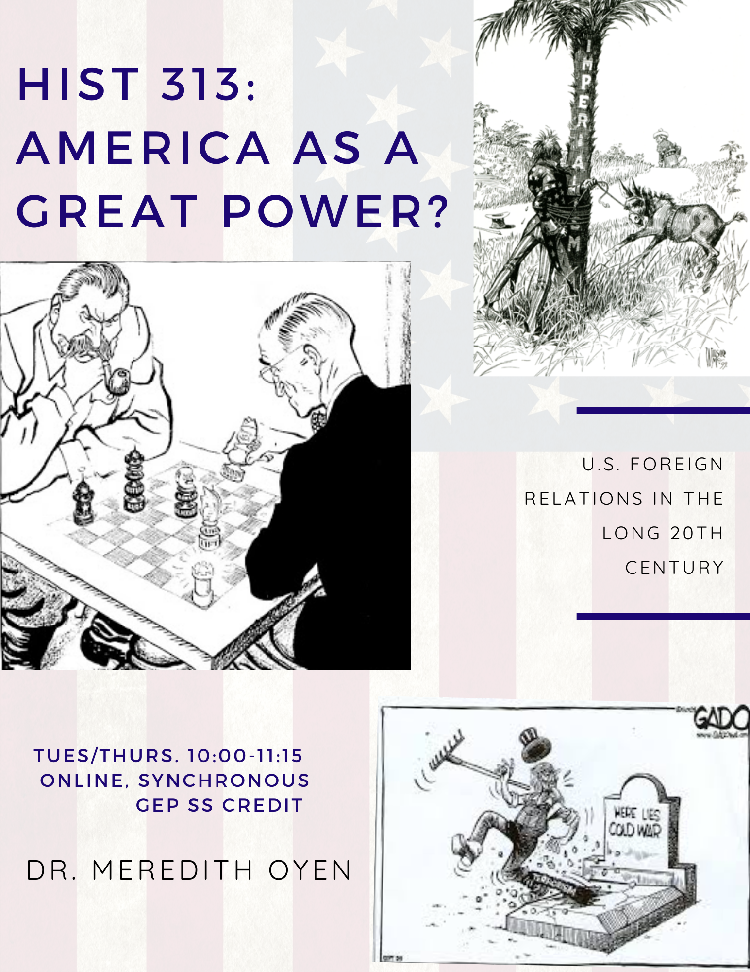 Offered Spring 2021 - History 313 U.S. Foreign Policy